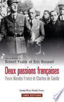 Deux passions françaises. Pierre Mendès-France et