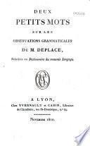 Deux petits mots sur les Observations grammaticales de M. Deplace, relatives au Dictionnaire du mauvais langage