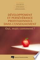 Développement et persévérance professionnels dans l'enseignement