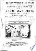 Développement nouveau de la partie élémentaire des mathématiques ... en deux volumes