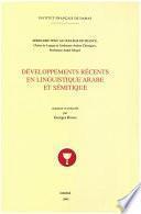 Développements récents en linguistique arabe et sémitique