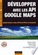 Développer avec les API Google Maps