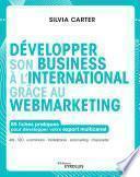 Développer son business à l'international grâce au webmarketing