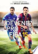 Devenez Pro sur FIFA 15