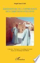 Dhimmitude ou l'oppression des chrétiens d'Egypte