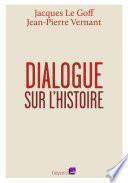 Dialogue sur l'histoire