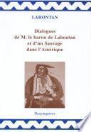Dialogues de Monsieur le baron de Lahontan et d'un Sauvage dans l'Amérique