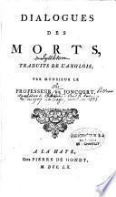 Dialogues des morts, traduit de l'anglais par Monsieur Joncourt