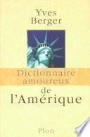 Dictionnaire amoureux de l'Amérique