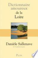 Dictionnaire amoureux de la Loire