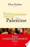 Dictionnaire amoureux de la Palestine