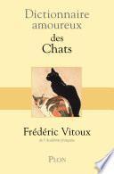 Dictionnaire amoureux des chats