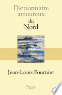 Dictionnaire amoureux du Nord