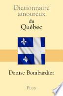 Dictionnaire amoureux du Québec