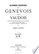 Dictionnaire biographique des Genevois et des Vaudois0
