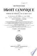 Dictionnaire de droit canonique et des sciences en connexion avec le droit canon, ou Le Dictionnaire de Mgr. André et de l'Abbé Condis