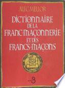 Dictionnaire de la franc-maçonnerie et des francs-maçons