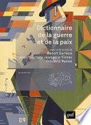 Dictionnaire de la guerre et de la paix