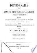 Dictionnaire de la langue française et anglaise à l'usage de tous les états ...