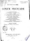 Dictionnaire de la langue française: Q-Zyt