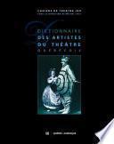 Dictionnaire des artistes du théâtre québécois