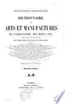 Dictionnaire des arts et manufactures, de l'agriculture, des mines ...