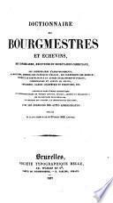 Dictionnaire des bourgmestres et échevins, etc