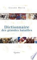 Dictionnaire des grandes batailles dans le monde européen