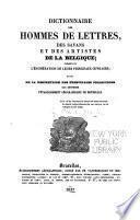 Dictionnaire des hommes de lettres, des savans, et des artistes de la Belgique