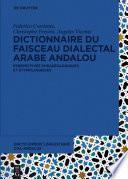 Dictionnaire du faisceau dialectal arabe andalou