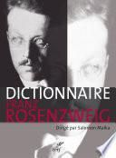 Dictionnaire Franz Rosenzweig - Une étoile dans le siècle
