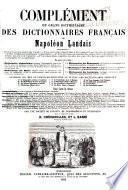 Dictionnaire général et grammatical des dictionnaires français, offrant le resumé les plus exact et le plus complet de la lexicographie française et de tous les dictionnaires spéciaux