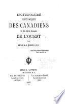 Dictionnaire historique des Canadiens et des Métis français de l'Ouest