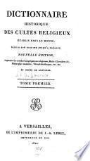 Dictionnaire historique des cultes religieux