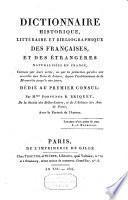 Dictionnaire historique, littéraire et bibliographique des Françaises, et des étrangères naturalisées en France, connues par leurs écrits ou par la protection qu'elles ont accordée aux gens de lettres, depuis l'etablissement de la monarchie jusqu' à nos jours ...