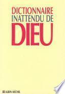 Dictionnaire inattendu de Dieu