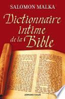 Dictionnaire intime de la Bible