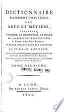 Dictionnaire raisonné universel des arts et métiers