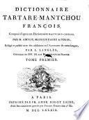 Dictionnaire Tartare-Mantchou-Francois, compose Dapres un dictionaire Mantchou-Chinois. Redige et publie ... par L. Langles. Vol 1-3