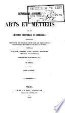 Dictionnaire universel des arts et métiers et de l'économie industrielle et commerciale, ...