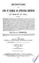 Dictionnarie de leçons et exemples de Littérature chrétienne, 1