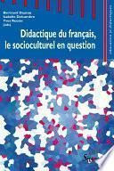 Didactique du français, le socioculturel en question