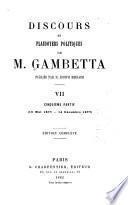 Discoures et plaidoyers politiques de M. Gambetta: 16 mai 1877-14 déc. 1877