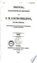 Discours, Allocutions et Reponses de S.M. Louis-Philippe, Roi des Francais