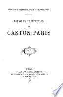 Discours de réception de Gaston Paris