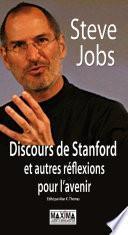 DISCOURS DE STANFORD ET AUTRES REFLEXIONS POUR L'AVENIR