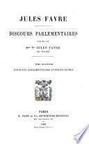Discours parlementaires (1870, 4 septembre-1879) et écrits divers