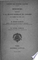 Discours prononcés à la séance générale du congrès le samedi 24 avril 1897, par ...