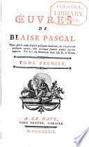Discours sur la vie & les ouvrages de Pascal. Lettres provinciales