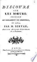 Discours sur les moeurs, prononcé au parlement de Grenoble, en 1769